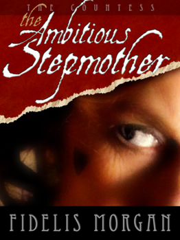 The Ambitious Stepmother, by Fidelis Morgan