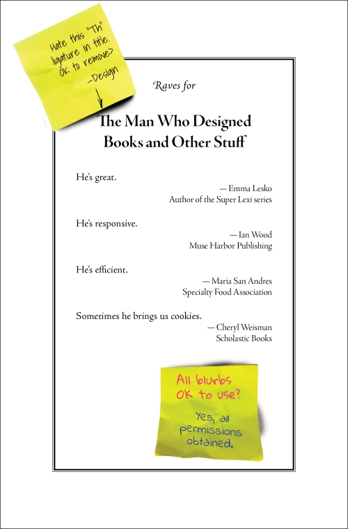 Raves for The Man Who Designed Books